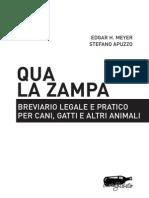 Qua La Zampa Breviario Legale e Pratico Per Cani Gatti e Altri Animali Edizioni Stampa Alternativa Collana Millelire