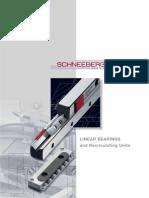 Rodamientos lineales Schneeberger