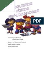 Pequeños niños exploradores !!!!!!