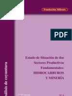Coloquio económico Nº 9 Estado de situación de dos sectores productivos fundamentales. hidrocarburos y mineria