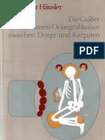 Alexander Hausler, Die Graber der alteren Ockergrabkultur zwischen Dnepr und Karpaten. Berlin, 1976