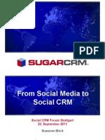 Social CRM Forum 2011 10 - Susanne Boeck - From Social Media to Social CRM