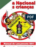 Lancamento Vigilia de Oracao Pela Crianca 2011