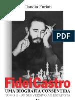 Fidel Castro Tomo II Parte VII