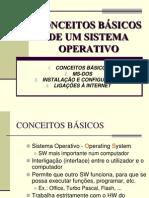 CONCEITOS BÁSICOS DE UM SISTEMA OPERATIVO