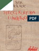 Šefik Bešlagić - Stećci kultura i umjetnost