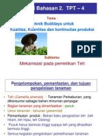 Pp. Bahasan TPT4 III Mekanisme Pemetikan Teh