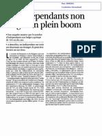 Les indépendants non belges en plein boom