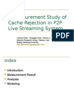 A Measurement Study of Cache Rejection in P2P Live Streaming System ((PPT)