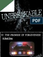 Unbreakable Week 4