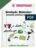 GUATTARI, Félix. Revolução molecular