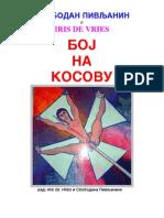 Boj Na Kosovu- Vidovdan 2003 -Novembar 2006