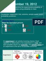 September 19 Experimental Probability