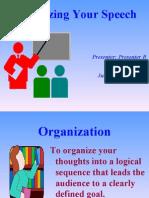 CIE Presentation Skills Workshop 2004-07-11and 07-25 - Organizing Your Speech