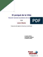 Denis El Porque de La Vida