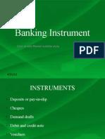 Banking Instrument