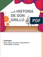 La Historia de Don Grillo