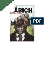 Krzysztof Habich - Ostatnich gryzą psy czyli o drodze do bogactwa