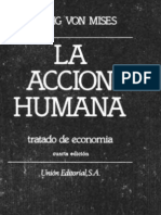 Mises, Ludwig von - La Acción Humana , Tratado de Economia - Biblioteca Liberal En Español - (1306 paginas) By ElLibertario(1)
