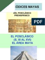 cÓdices PrehispÁnicos de La Cultura Maya