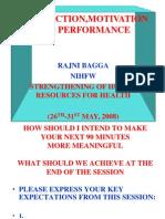 Satisfaction, Motivation & Performance