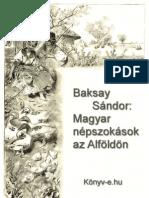 Magyar Nepszokasok Az Alfoldon - Baksay Sandor