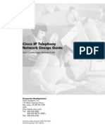 Cisco IP Telephony Network Design Guide