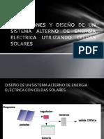 APLICACIONES Y DISEÑO DE UN SISTEMA ALTERNO DE ENERGIA ELECTRICA CON CELDAS SOLARES