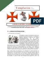TEMPLARIOS (Entre La Historia y La Leyenda) - Apuntes Para La Sala