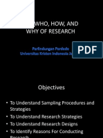 The Who, How, And Why of Research