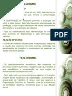 Taylorismo Fordismo e Toyotismo.[1]