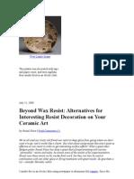 Beyond Wax Resist Alternatives for Interesting Resist Decoration on Your Ceramic Art