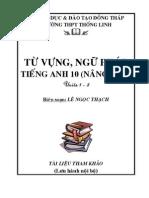 Tu Vung Va Ngu Phap Tieng Anh 10 - Nang Cao - Unit 1 - 8 - GV Le Ngoc Thach
