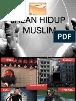 1- Jalan Hidup Muslim