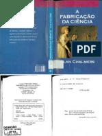 CHALMERS, Alan. A fabricação da ciência