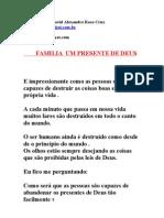 FAMILIA UM PRESENTE de DEUS Autor David Alexandre Rosa Cruz