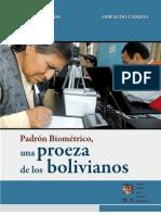 Padrón biométrico, una proeza de los bolivianos
