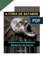 A fúria de satanás contras os verdadeiros ministros de louvor.