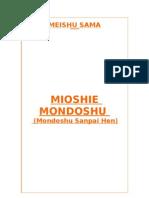 Mioshie Mondoshu I II III IV - Perguntas e Respostas