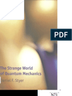 The Strange World of Quantum Mechanics [Daniel f.styler]