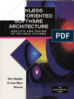 Seamless Object-Oriented Software Architecture Analysis and Design of Reliable Systems