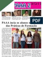 PAAA inicia os alunos no mundo das Práticas de Formação