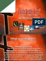 Faith Under Fire Introduction