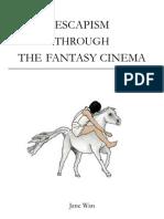 Escapism Through Fantasy
