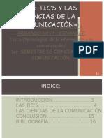 LAS TIC'S Y LAS CIENCIAS DE LA COMUNICACION...pOR iSA