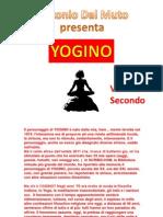 Yogino, Secondo Volume.
