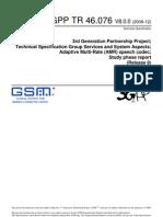 Adaptive Multi-Rate (AMR) Speech Codec 3gpp 46076-800