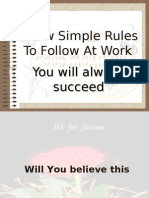 Few Simple Rules at Work