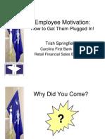 Employee Engagement and Motivation