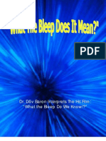 What the Bleep Does It Mean - By Dov Baron